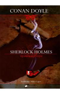 Arthur Conan Doyle: Sherlock Holmes újabb kalandjai