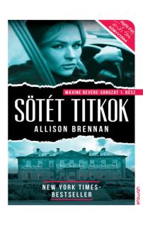Allison Brennan: Sötét titkok