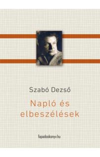 Szabó Dezső: Napló és elbeszélések