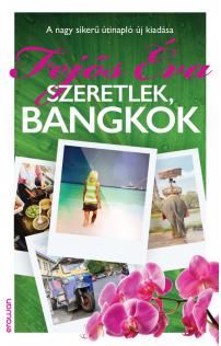 Fejős Éva: Szeretlek, Bangkok