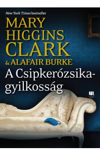 Mary Higgins Clark: A Csipkerózsika-gyilkosság