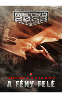 Andrej Gyjakov: A fény felé