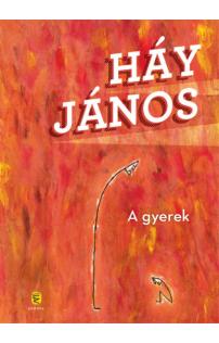 Háy János: A gyerek