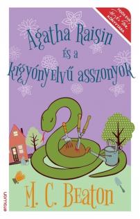 M. C. Beaton: Agatha Raisin és a kígyónyelvű asszonyok