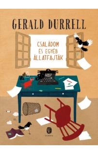 Gerald Durrell: Családom és egyéb állatfajták