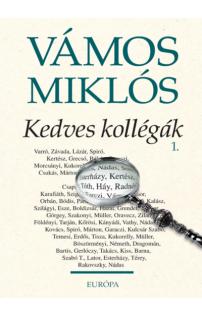 Vámos Miklós: Kedves kollégák