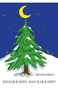 Mester Györgyi: Kis karácsony, nagy karácsony