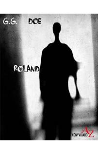 G.G Doe: Roland