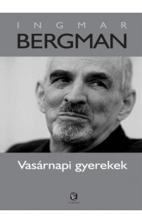 Ingmar Bergman: Vasárnapi gyerekek