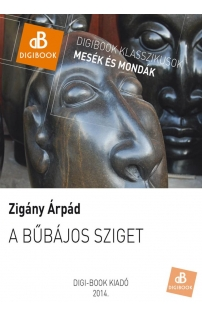 Zigány Árpád: A bűbájos sziget epub