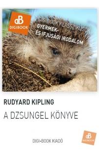 Rudyard Kipling: A dsungel könyve epub
