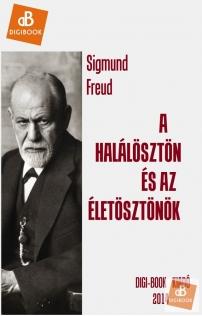 Sigmund Freud: A halálösztön és az életösztönök epub