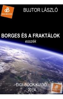 Bujtor László: Borges és a fraktálok epub