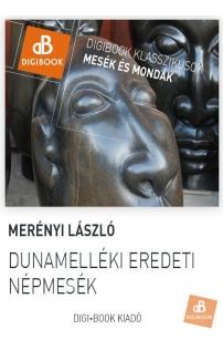 Merényi László: Dunamelléki eredeti népmesék epub