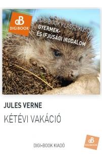 Verne Gyula: Kétévi vakáció epub