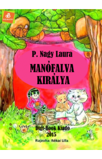 P. Nagy Laura: Manófalva királya epub