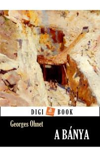Georges Ohnet: A bánya epub