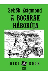 Sebők Zsigmond: A bogarak háborúja epub