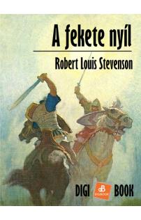Robert Louis Stevenson: A fekete nyíl epub