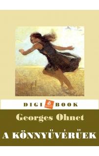 Georges Ohnet: A könnyűvérűek epub