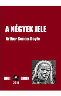 Sir Arthur Conan-Doyle: A Négyek jele