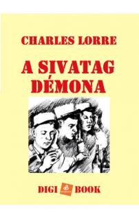Charles Lorre: A Sivatag Démona epub
