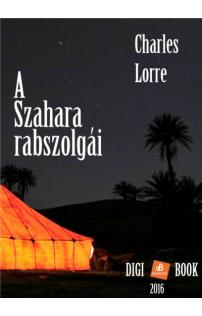 Charles Lorre: A Szahara rabszolgái epub