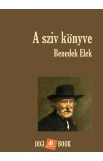 Benedek Elek: A sziv könyve epub