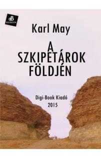 Karl May: A szkipetárok földjén epub