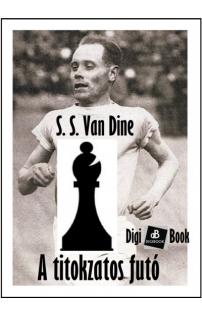 S. S. Van Dine: A titokzatos futó epub