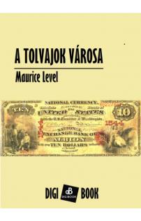 Maurice Level: A tolvajok városa epub
