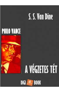 S. S. Van Dine: A végzetes tét epub