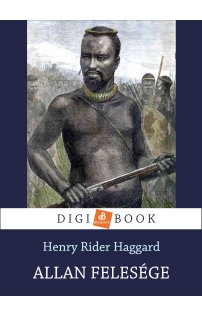 Henry Rider Haggard: Allan felesége epub