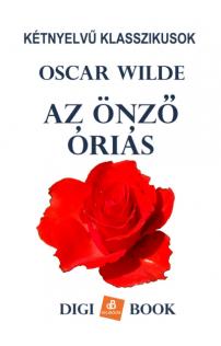 Oscar Wilde: Az önző óriás epub