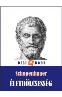 Arthur Schopenhauer: Életbölcsesség epub