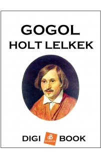 Gogol: Holt lelkek epub