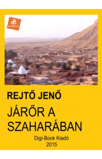 Rejtő Jenő: Járőr a Szaharában epub