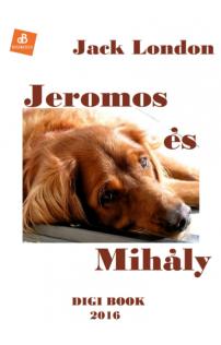 Jack London: Jeromos és Mihály epub