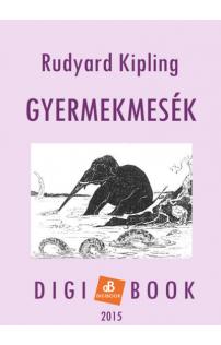 Rudyard Kipling: Gyermekmesék epub