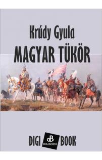 Krúdy Gyula: Magyar tükör epub