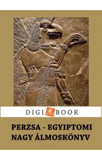 Perzsa-egyiptomi nagy álmoskönyv epub