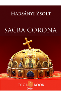 Harsányi Zsolt: Sacra Corona epub