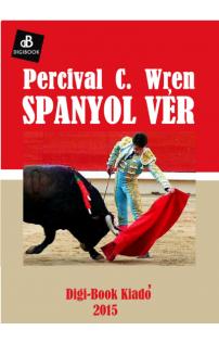 Percival Wren: Spanyol vér epub