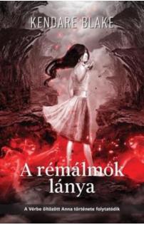 Kendare Blake: A rémálmok lánya