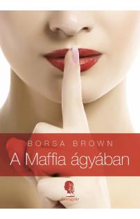 Borsa Brown: A maffia ágyában