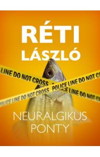 Réti László: Neuralgikus ponty