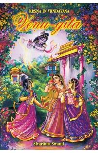 Sivarama Swami: Veṇu-gītā