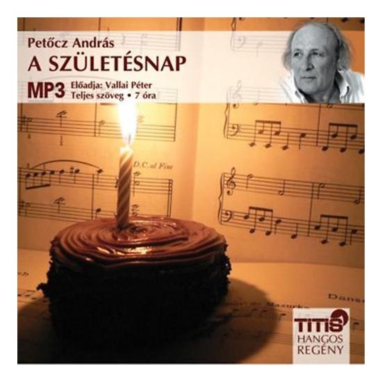Petőcz András: A születésnap hangoskönyv (letölthető)