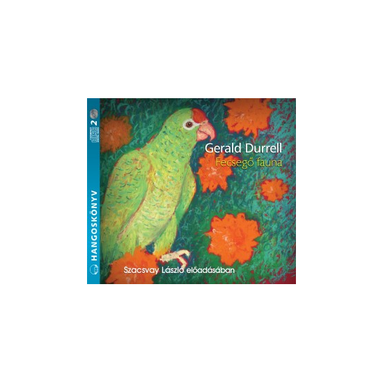Gerald Durrell: Fecsegő fauna hangoskönyv (audio CD)