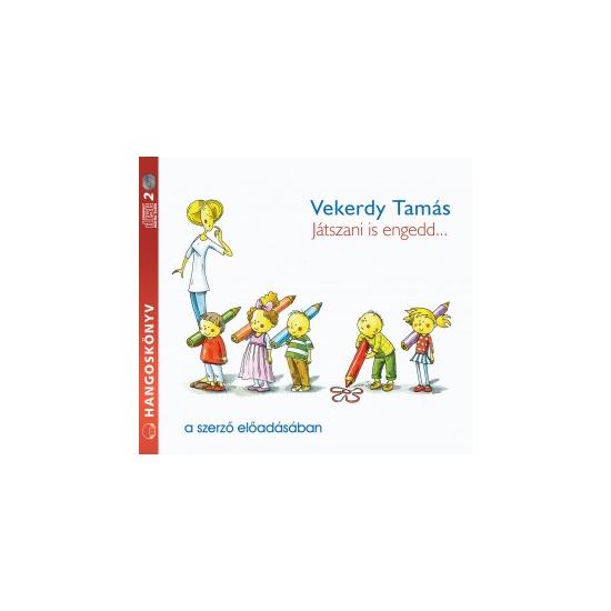 Vekerdy Tamás: Játszani is engedd... hangoskönyv (audio CD)